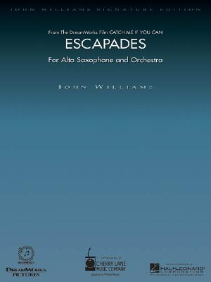 Escapades (from Catch Me If You Can): For Alto Saxophone and Orchestra with Piano Reduction - Williams, John, Professor (Composer)