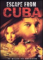 Escape From Cuba - Tom Logan