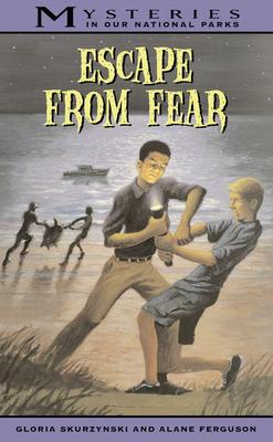Escape from Fear - Skurzynski, Gloria, and Ferguson, Alane