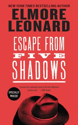 Escape from Five Shadows - Leonard, Elmore