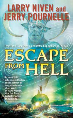 Escape from Hell - Niven, Larry, and Pournelle, Jerry