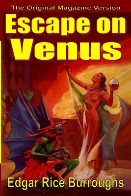 Escape on Venus - Burroughs, Edgar Rice