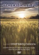 Escape to Nature, Vol. 8: Breathtaking Horizons