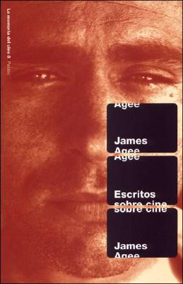 Escritos Sobre Cine - Agee, James
