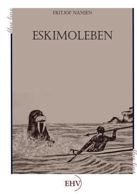 Eskimoleben - Amundsen, Roald