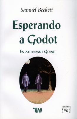 Esperando a Godot-Samuel Beckett - Beckett, Samuel