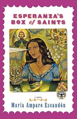 Esperanza's Box of Saints - Escandon, Maria Amparo