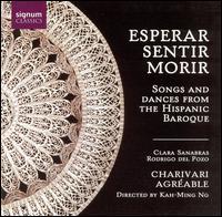 Esperar, Sentir, Morir - Charivari Agréable; Clara Sanabras (guitar); Constance Allanic (harp); Kah-Ming Ng (organ); Kah-Ming Ng (harpsichord);...