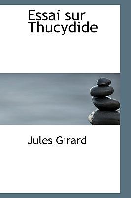 Essai Sur Thucydide - Girard, Jules