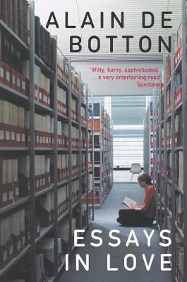 Essays in Love - Botton, Alain de