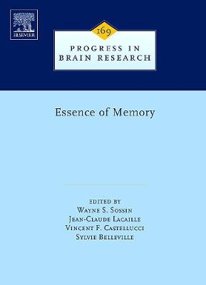 Essence of Memory - Sossin, Wayne S (Editor), and Lacaille, Jean-Claude (Editor), and Castellucci, Vincent F (Editor)