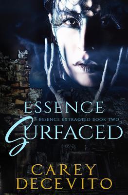Essence Surfaced - Decevito, Carey, and Hrdlicka, Karen (Editor)