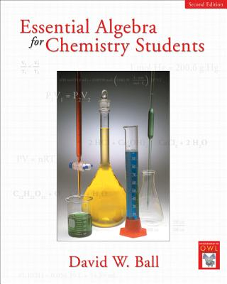 Essential Algebra for Chemistry Students - Ball, David W