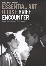 Essential Art House: Brief Encounter [Criterion Collection]