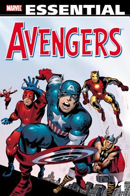 Essential Avengers: Volume 1 - Lee, Stan (Text by), and Kirby, Jack (Illustrator), and Heck, Don (Illustrator)