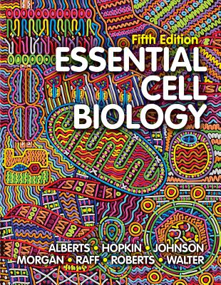 Essential Cell Biology - Alberts, Bruce