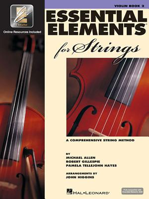 Essential Elements for Strings - Book 2 with Eei: Violin - Gillespie, Robert, and Tellejohn Hayes, Pamela, and Allen, Michael