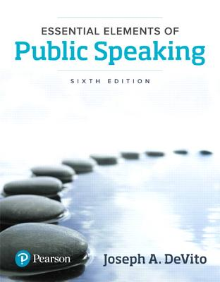 Essential Elements of Public Speaking - DeVito, Joseph A.