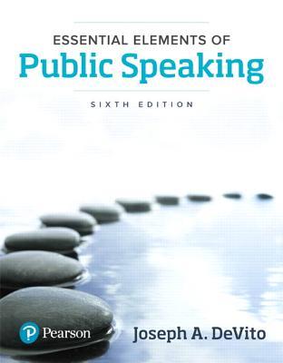Essential Elements of Public Speaking - DeVito, Joseph A.