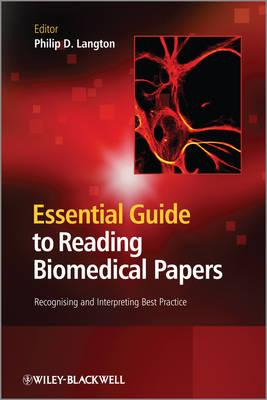 Essential Guide to Reading Biomedical Papers: Recognising and Interpreting Best Practice - Langton, Philip D. (Editor)