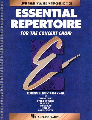 Essential Repertoire Mixed Concert Choir - Crocker, Emily