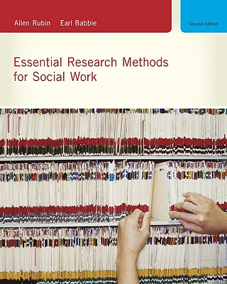 Essential Research Methods for Social Work - Rubin, Allen, PhD, and Babbie, Earl Robert