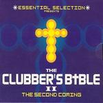 Essential Selection Presents the Clubbers Bible II
