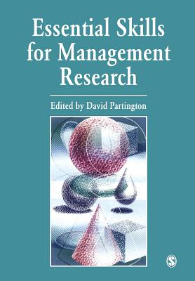 Essential Skills for Management Research - Partington, David, Dr. (Editor)
