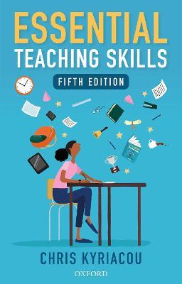Essential Teaching Skills - Kyriacou, Chris