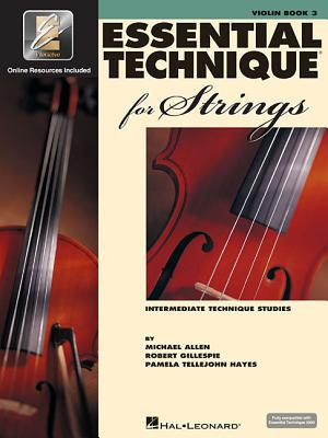 Essential Technique for Strings with Eei: Violin - Gillespie, Robert, and Tellejohn Hayes, Pamela, and Allen, Michael