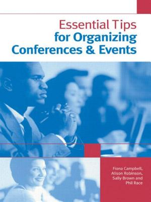 Essential Tips for Organizing Conferences & Events - Brown, Sally, and Campbell, Fiona, and Race, Phil