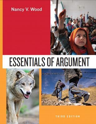 Essentials of Argument - Wood, Nancy V