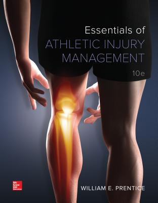 Essentials of Athletic Injury Management - Prentice, William