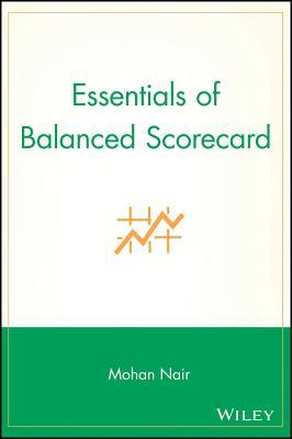 Essentials of Balanced Scorecard - Nair, Mohan