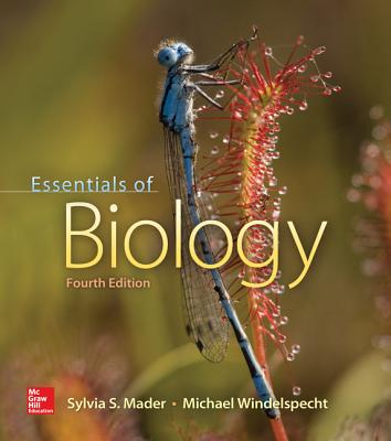 Essentials of Biology - Mader, Sylvia S., and Windelspecht, Michael