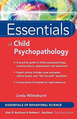 Essentials of Child Psychopathology - Wilmshurst, Linda