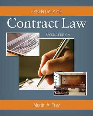 Essentials of Contract Law - Frey, Martin