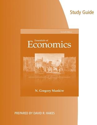 Essentials of Economics - Mankiw, N. Gregory, and Hakes, David R.