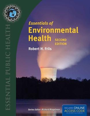 Essentials of Environmental Health - Friis, Robert H