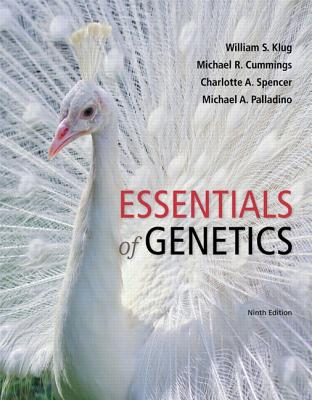 Essentials of Genetics - Klug, William S., and Cummings, Michael R., and Spencer, Charlotte A.