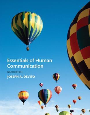 Essentials of Human Communication - DeVito, Joseph A.