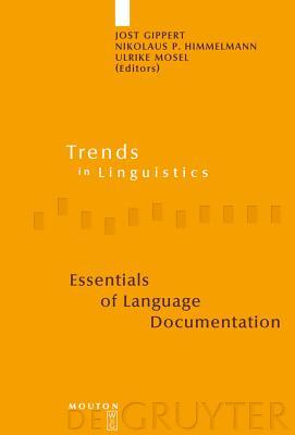 Essentials of Language Documentation - Gippert, Jost (Editor)