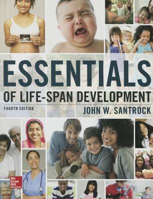 Essentials of Life-Span Development - Santrock, John W.