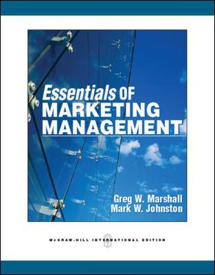 Essentials of Marketing Management - Marshall, Greg W., and Johnston, Mark W.