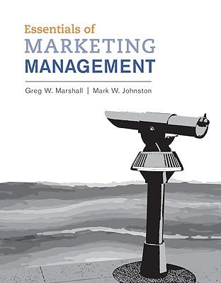 Essentials of Marketing Management - Marshall, Greg W, and Johnston, Mark W