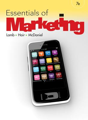 Essentials of Marketing - Lamb, Charles W, and Hair, Joe F, and McDaniel, Carl