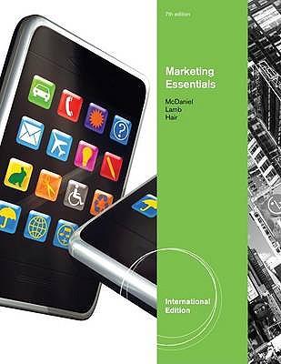 Essentials of Marketing - McDaniel, Carl, and Hair, Joe, and Lamb, Charles W.