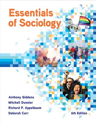 Essentials of Sociology - Giddens, Anthony