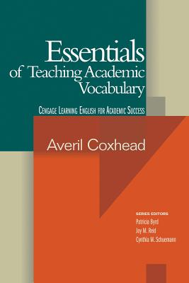 Essentials of Teaching Academic Vocabulary - Coxhead, Averil