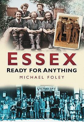 Essex: Ready for Anything - Foley, Michael